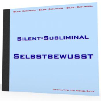 Silent-Subliminal - Selbstbewusstsein steigern / *MP3-Download*