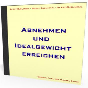 Silent-Subliminal - Abnehmen und Idealgewicht erreichen / *MP3-Download*
