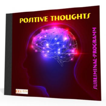 Positive Thoughts - Subliminal-Program