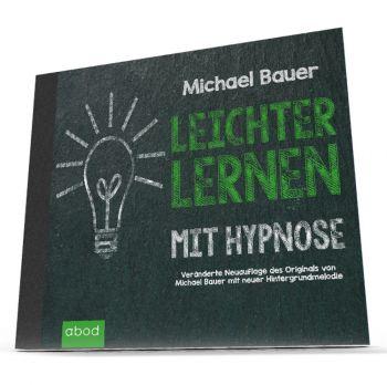 Leichter lernen mit Hypnose (Veränderte Neuauflage)