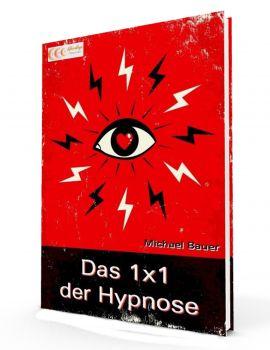 Das 1x1 der Hypnose - E-Book