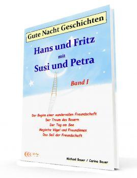 Gute-Nacht-Geschichten: Hans und Fritz mit Susi und Petra - Band I - E-Book