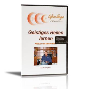 Geistiges Heilen lernen - Hörbuch als CD