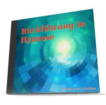 Rückführung in Hypnose - MP3-Download