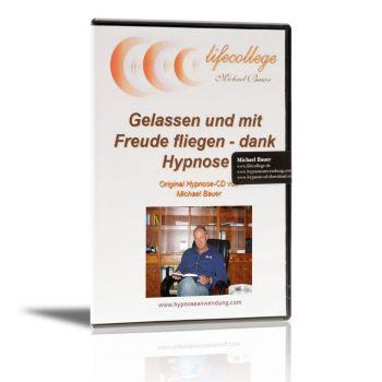 Hypnose-CD: Gelassen und mit Freude fliegen - dank Hypnose