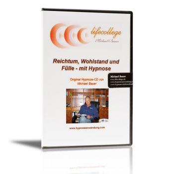 Reichtum, Wohlstand und Fülle - mit Hypnose - CD