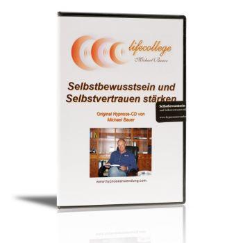 Selbstbewusstsein und Sebstvertrauen stärken - Hypnose-CD