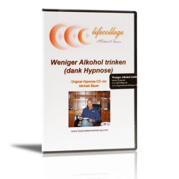 Weniger Alkohol trinken (dank Hypnose) - CD