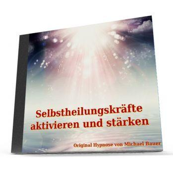 Selbstheilungskräfte aktivieren und stärken - Hypnose-Download