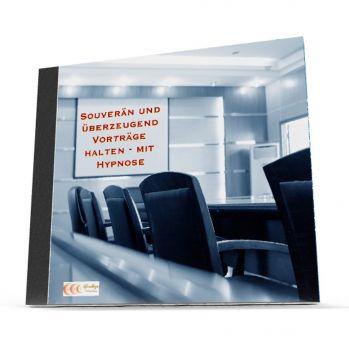 Souverän und überzeugend Vorträge halten - mit Hypnose (MP3-Download)