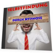 Selbstfindung durch Hypnose - MP3-Download
