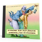 Hypnose zur Auflösung ungewollter Hypnosen - *MP3-Download*