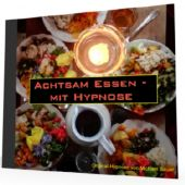 Achtsam Essen - mit Hypnose *MP3-Download*