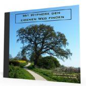 Mit Hypnose den eigenen Weg finden - *MP3-Download*
