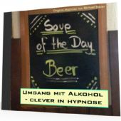 Umgang mit Alkohol - clever in hypnose - *MP3-Download*