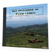 Mit Hypnose im Flow leben - MP3-Download