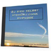 Zu sich selbst stehen - dank Hypnose *MP3-Download*