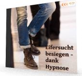 Eifersucht besiegen - dank Hypnose / MP3-Download