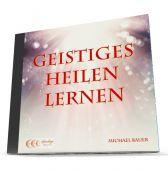 Geistiges Heilen lernen - Hörbuch als Download