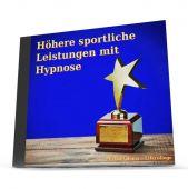 Höhere sportliche Leistungen mit Hypnose - MP3-Download