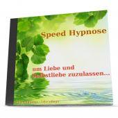 Speed-Hypnose um Liebe und Selbstliebe zuzulassen (als MP3-Download)