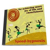 Speed-hypnosis for achieving more joy of life and cheerfulness